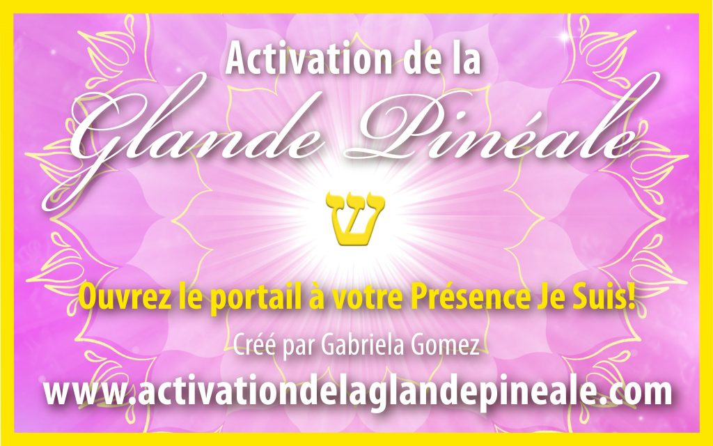 Activation de la glande pinéale